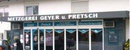 Metzgerei Geyer-Pretsch Neufinsing Landkreis Erding